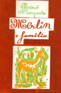 Merlin e Familia Alvaro Cunqueiro
