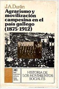 Agrarismo y movilización campesina en el País Gallego