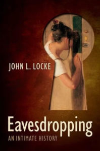 Eavesdropping an intimate Histoy John Locke